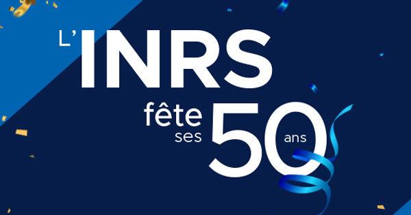 INRS : 50 ans d'innovation qui ont façonné le Québec