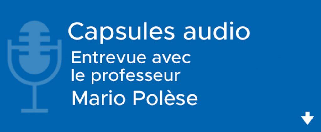Entrevue avec le profeseur Mario Polèse